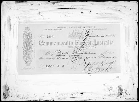 Cheque for 2000 pounds presented to Bert Hinkler, signed by Earle Page, Treasurer and Hon. S.M.Bruce, Prime Minister.